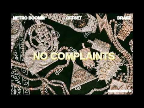 Image result for Offset feat. Drake - No Complaints (Prod. MetroBoomin)