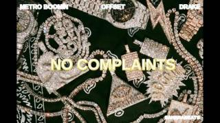 Metro Boomin - No Complaints ft. Offset & Drake (Instrumental)