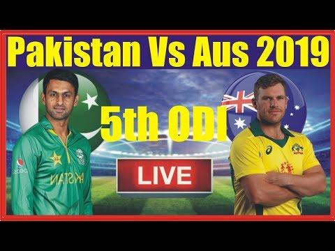 Pakistan Vs Australia 5th ODI 2019 Live Streaming || PAK Vs AUS 5th ODI 2019