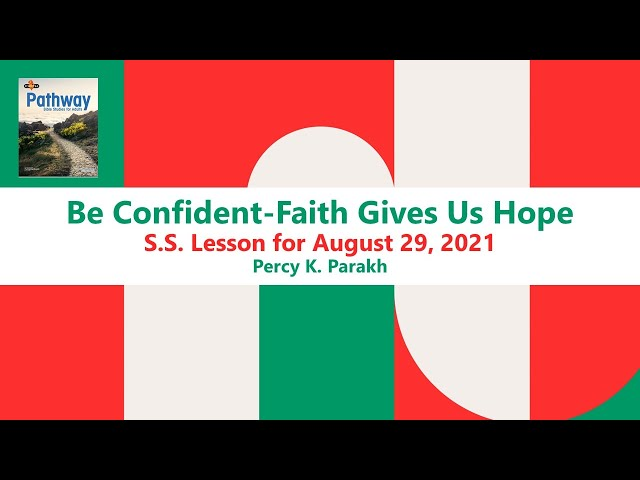 Be Confident - Faith Gives Us Hope