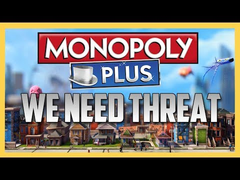 Best of Monopoly Week 2017 #1 - We Need THREAT!