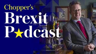 Chopper's Brexit Podcast: US relations, party defections, and why Parliament can't stop no-deal