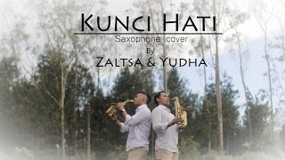 Zaltsa & Yudha - Afgan Kunci Hati (Saxophone Cover)