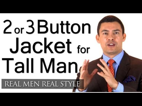 Two Or Three Button Suit Jacket For A Tall Man - Men's Suit Style Tips For Taller Men - Fashion Tips