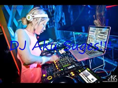 Dj Aku Suges Breakbeat 2K16 - Echan Alghani