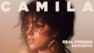 Camila Cabello - Real Friends (Acoustic)