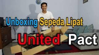 Unboxing Sepeda Lipat United Pact