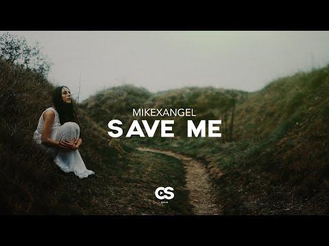 MIKExANGEL - Save Me