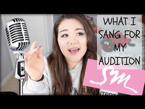 My SM Audition song: