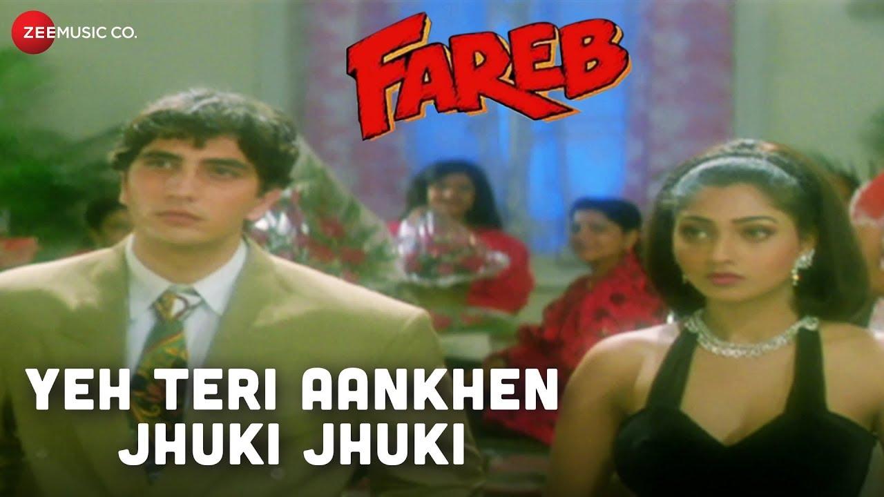 Yeh Teri Aankhen Jhuki Jhuki Fareb Faraaz Khan Suman Rangnathan Abhijeet Bhattacharya Youtube