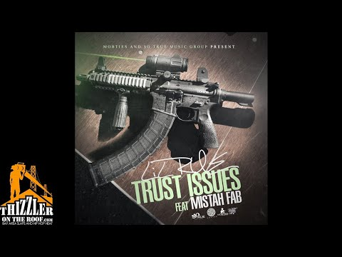 Lil Rue ft. Mistah FAB - Trust Issues [Thizzler.com Exclusive]