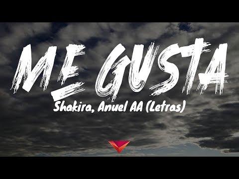 Shakira, Anuel AA - Me Gusta (Letras)