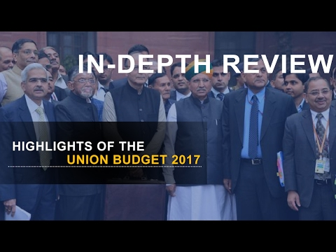 Union Budget - Explanation | Review | Analysis | Highlights | Key points