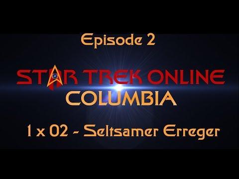 Star Trek Online: Columbia - 1x02 - Seltsamer Erreger (2014) [HD]