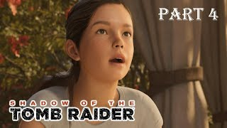 Shadow of the Tomb Raider Walkthrough Part 4 4K