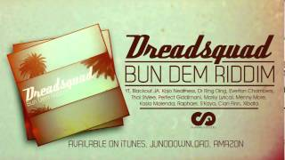 Dreadsquad - Bun Dem Riddim 2013 (Version)