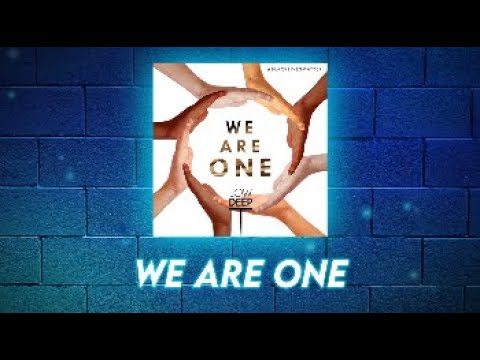 Low Deep T - We Are One [Official Lyric Video]