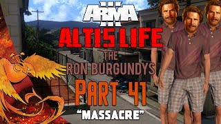 Arma 3: Altis Life │ The Ron Burgundys │ Part 41 │