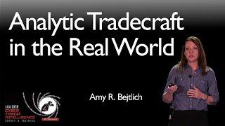 Analytic Tradecraft in the Real World - SANS CTI Summit 2019