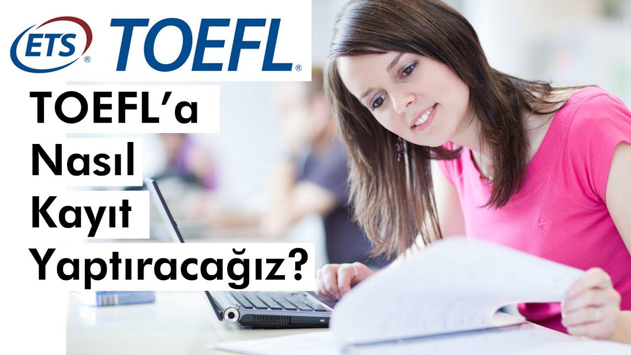 TOEFLa Nasıl Kayıt Olunur