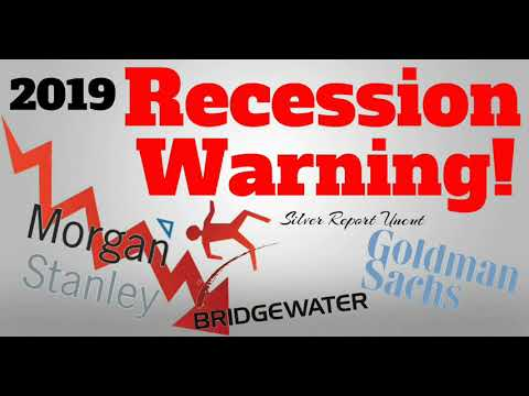 2019 Recession Warning From Goldman Sachs, Morgan Stanley, and Ray Dalio