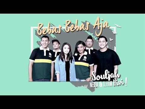 Souljah - Bebas Bebas Aja (feat. Neida dan Ilham HiVi)
