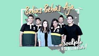 Video SOULJAH - Bebas Bebas Aja (feat. Neida dan Ilham HiVi) download MP3, 3GP, MP4, WEBM, AVI, FLV Oktober 2018
