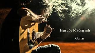 Hẹn Ước Bồ Công Anh - Guitar