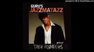 Guru - Loungin' (Jazz Not Jazz Mix)
