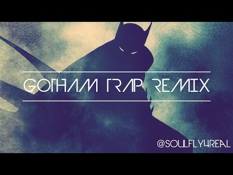 Soulfly4real  Gotham Trap Remix
