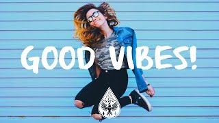 Good Vibes! 🙌 - A Happy Indie/Pop/Folk Playlist Video