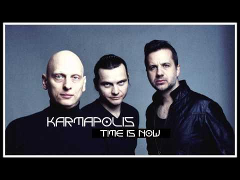 Karmapolis - Time Is Now