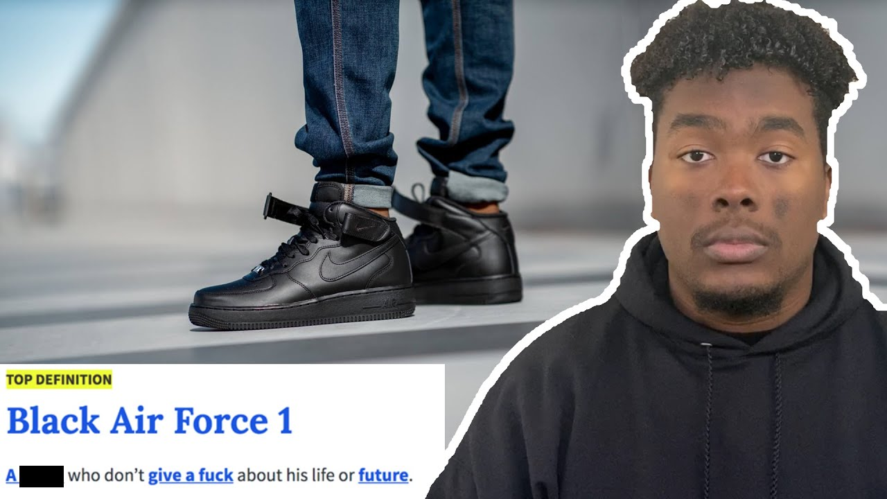 People Who Wear Black Air Force's - YouTube