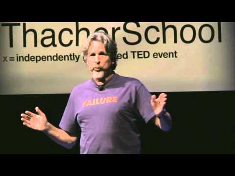 How to Make Failing Fun!  Peter Farrelly  TEDxThacherSchool