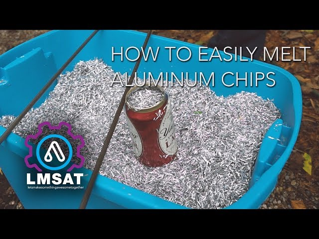 How to easily melt aluminum chips - quick tip - LMSAT