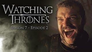 GAME OF THRONES SEASON 7 EP 2: STORMBORN (w Kristin Chenoweth) - WATCHING THRONES