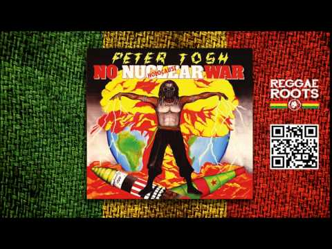 Peter Tosh - No Nuclear War (Álbum Completo)