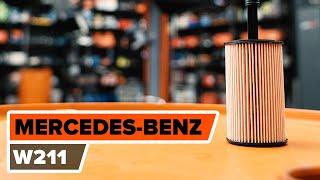 Kaip pakeisti Alyvos filtras MERCEDES-BENZ E-CLASS (W211) - internetinis nemokamas vaizdo