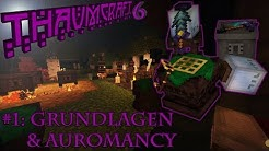 Thaumcraft 6 Guide: Einführung & Zauberei - #01