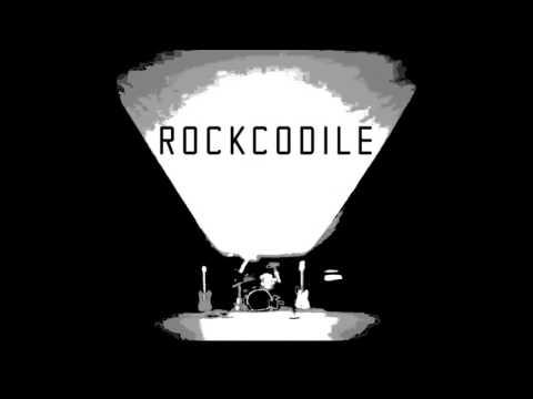 Rockcodile -  Lelah