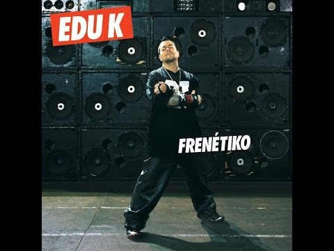 Edu K - Sex-O-Matic (feat. Deize Tigrona)