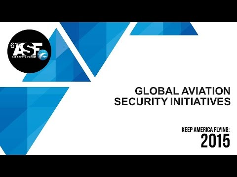 Global Aviation Security Initiatives