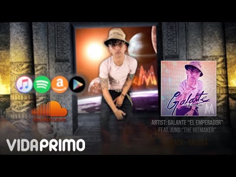 "Galante ""El Emperador"" - Valora ft. Juno ""The Hitmaker"" (Momentum) [Official Audio]"