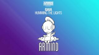 Armin van Buuren presents Gaia - Humming The Lights (Original Mix)