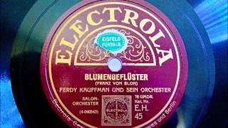 Ferdy Kauffman - Blumengeflüster - Charakterstück Franz von Blon - 1926