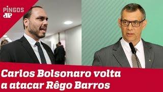 Carlos Bolsonaro x Rêgo Barros