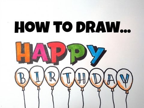 How To Draw Happy Birthday Letters Youtube