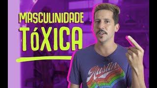 MASCULINIDADE TÓXICA É RUIM PRA TODOS E O INFERNO DOS GAYS!