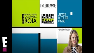 Alfombra Roja E! desde Los Latin American Music Awards