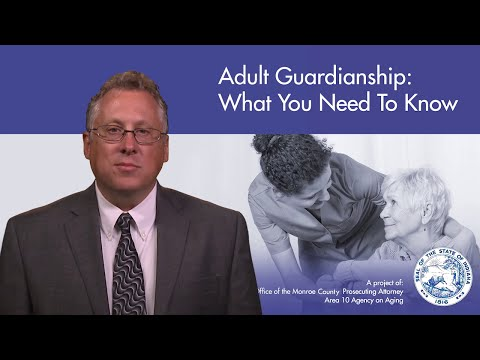 Adult Guardianship: What You Need To Know
